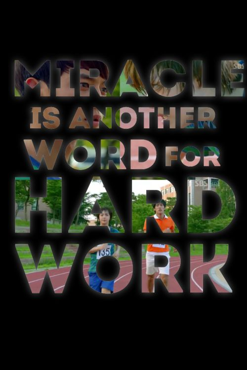 """""""Miracle Is Another Name For Hard Work."""" ~Kang Tae Joon"""