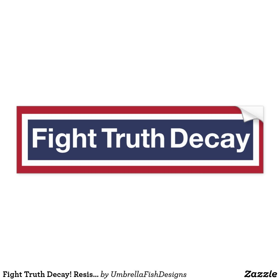 Image result for bumper sticker truth