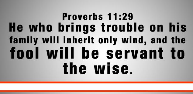 Quotes From Inherit The Wind: He Who Troubles His Own House Will Inherit The Wind. The