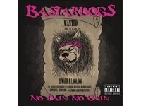No Pain No Gain - Bastardogs #Ciao