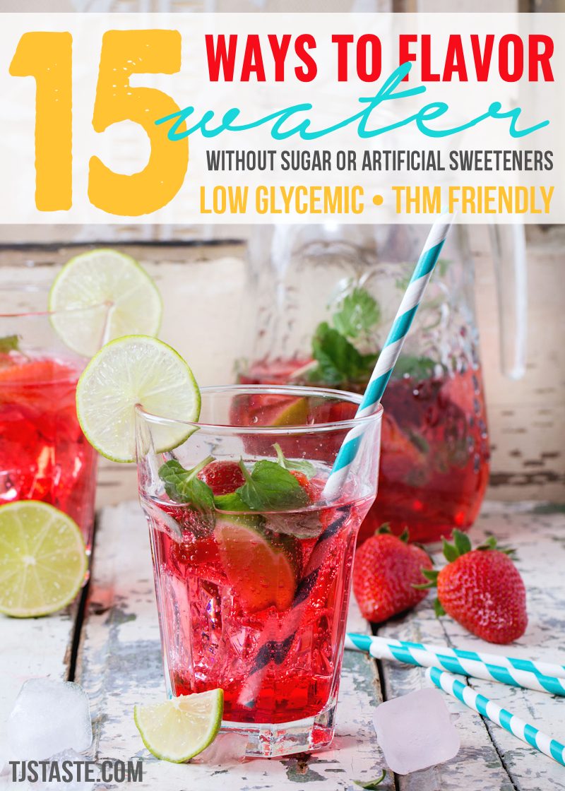 15 Ways To Flavor Water Without Sugar Or Artificial Sweeteners Thm Grapefruit Recipes Diet Drinks Food