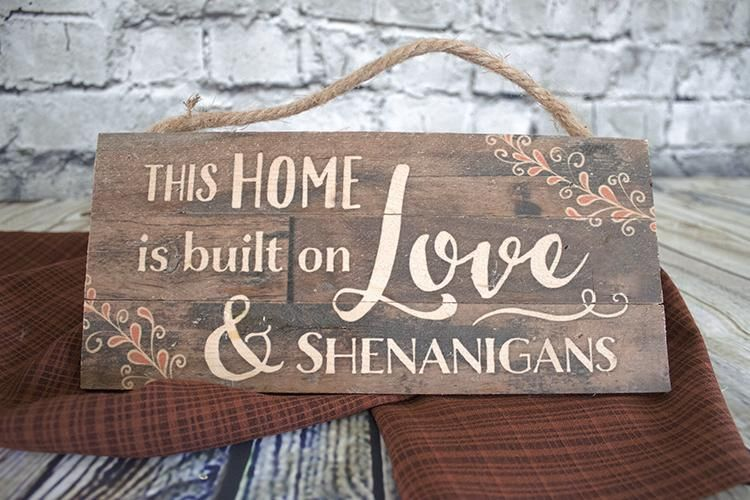 Download This Home is Built on Love & Shenanigans Sign ...