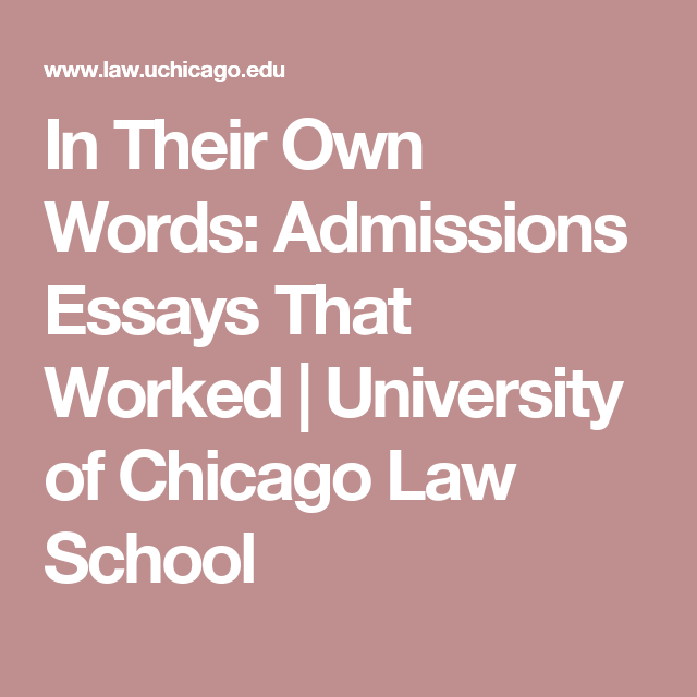 In Their Own Words: Admissions Essays That Worked