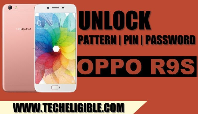 How to Remove OPPO R9S Pattern Lock and Pin Lock (Qualcomm CPU