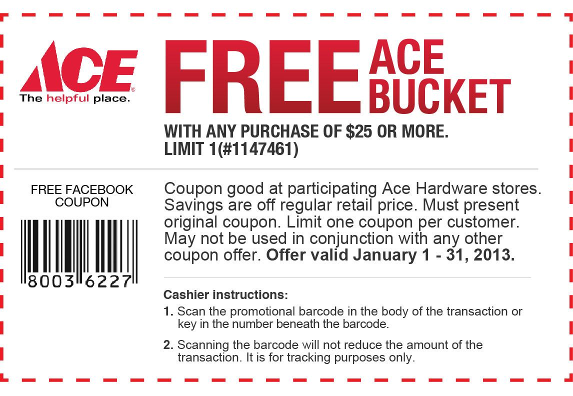free 5 gallon plastic ace hardware bucket with any 25 purchase just print your coupon out and head over there valid from january 1 31  [ 1146 x 792 Pixel ]