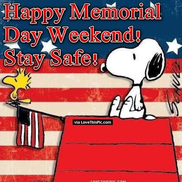 Snoopy Happy Memorial Day Weekend Quote With Images Happy