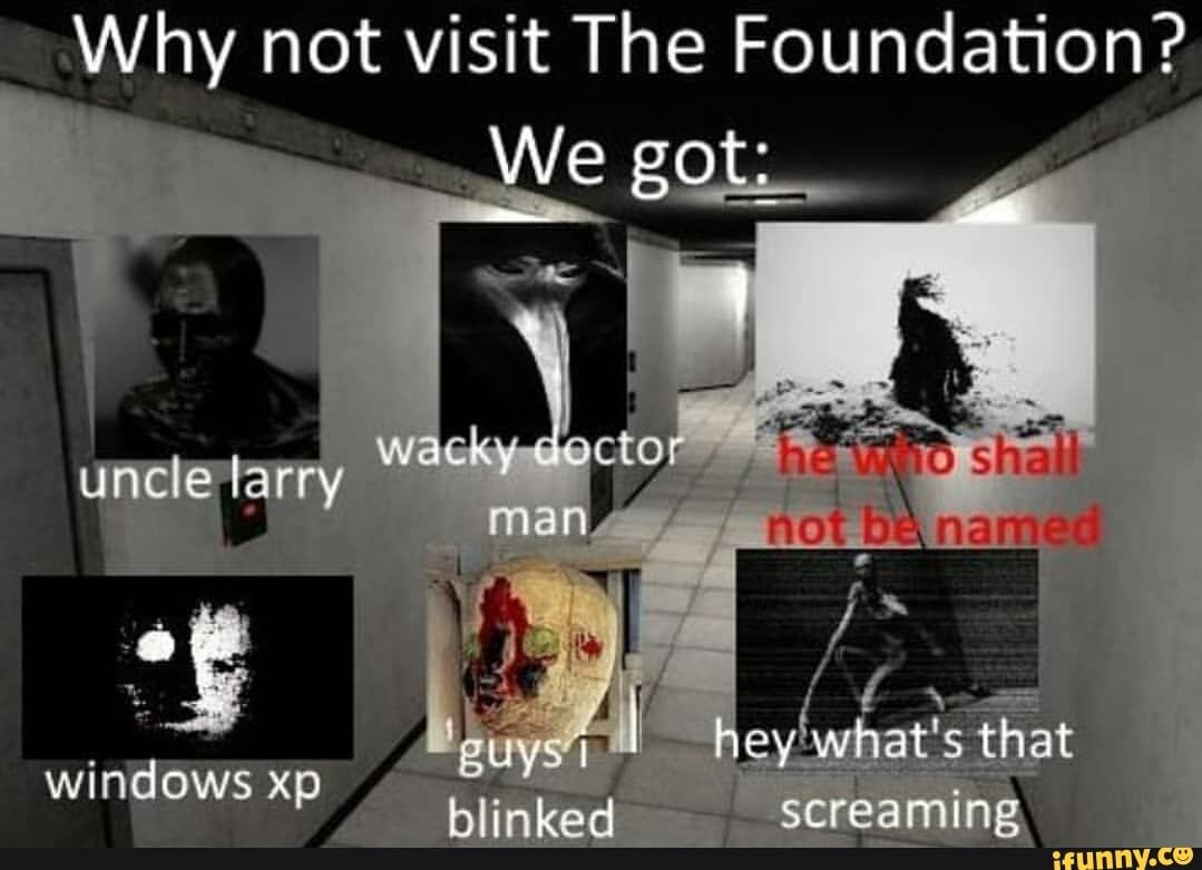Why Not Visit The Foundation Ifunny Scp Scp 049 Foundation