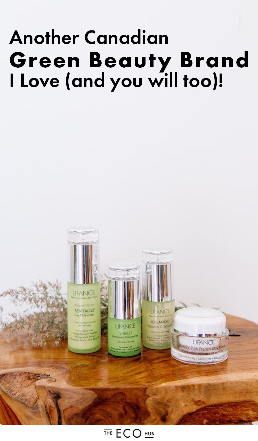 Another Canadian Green Beauty Brand I Simply Love! (and