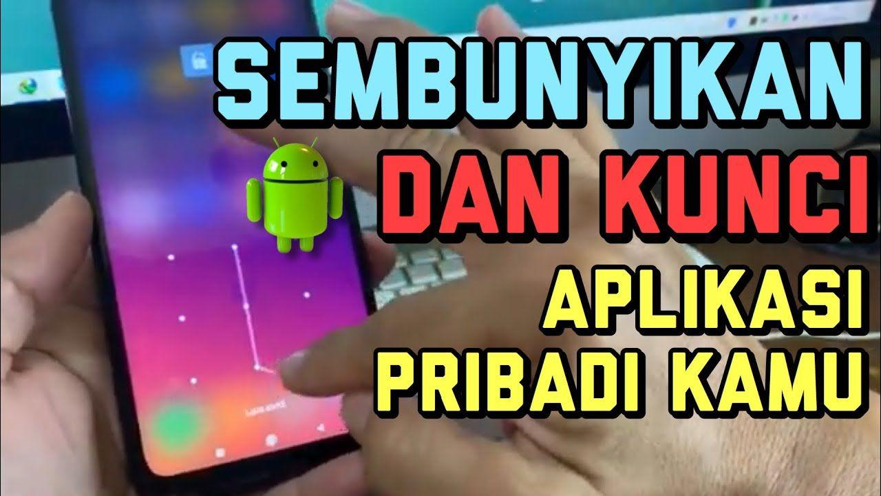 Cara Menyembunyikan Aplikasi Whatsap Dan App Lain Di Android Aplikasi Android Youtube