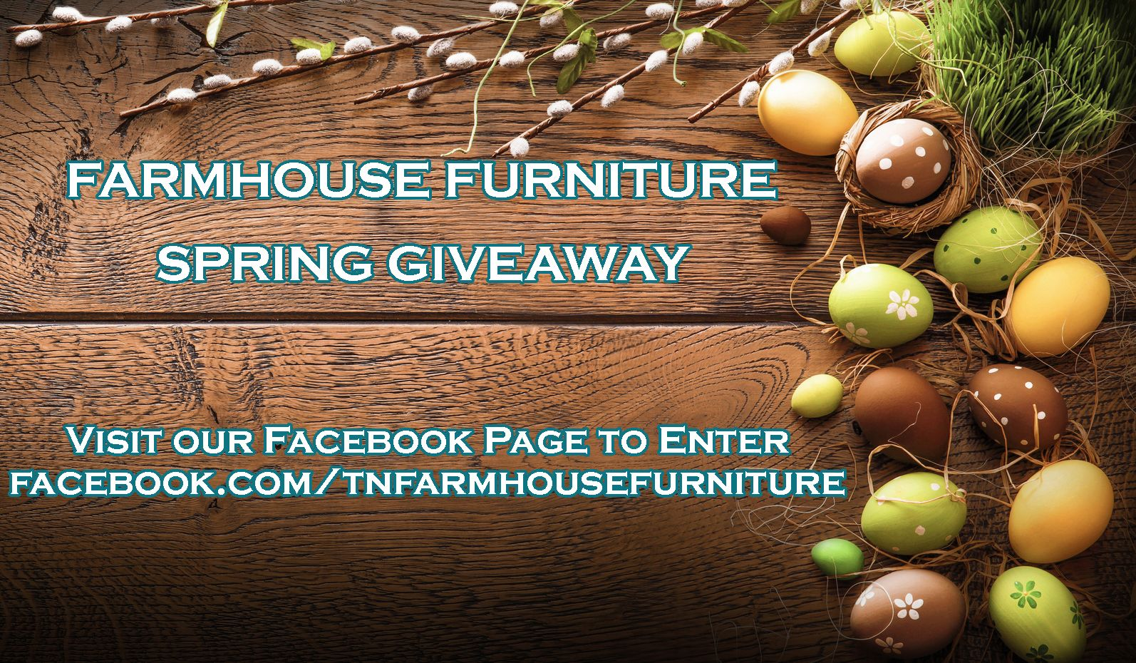 Make Sure To Visit Our Facebook Page To Enter Our Spring