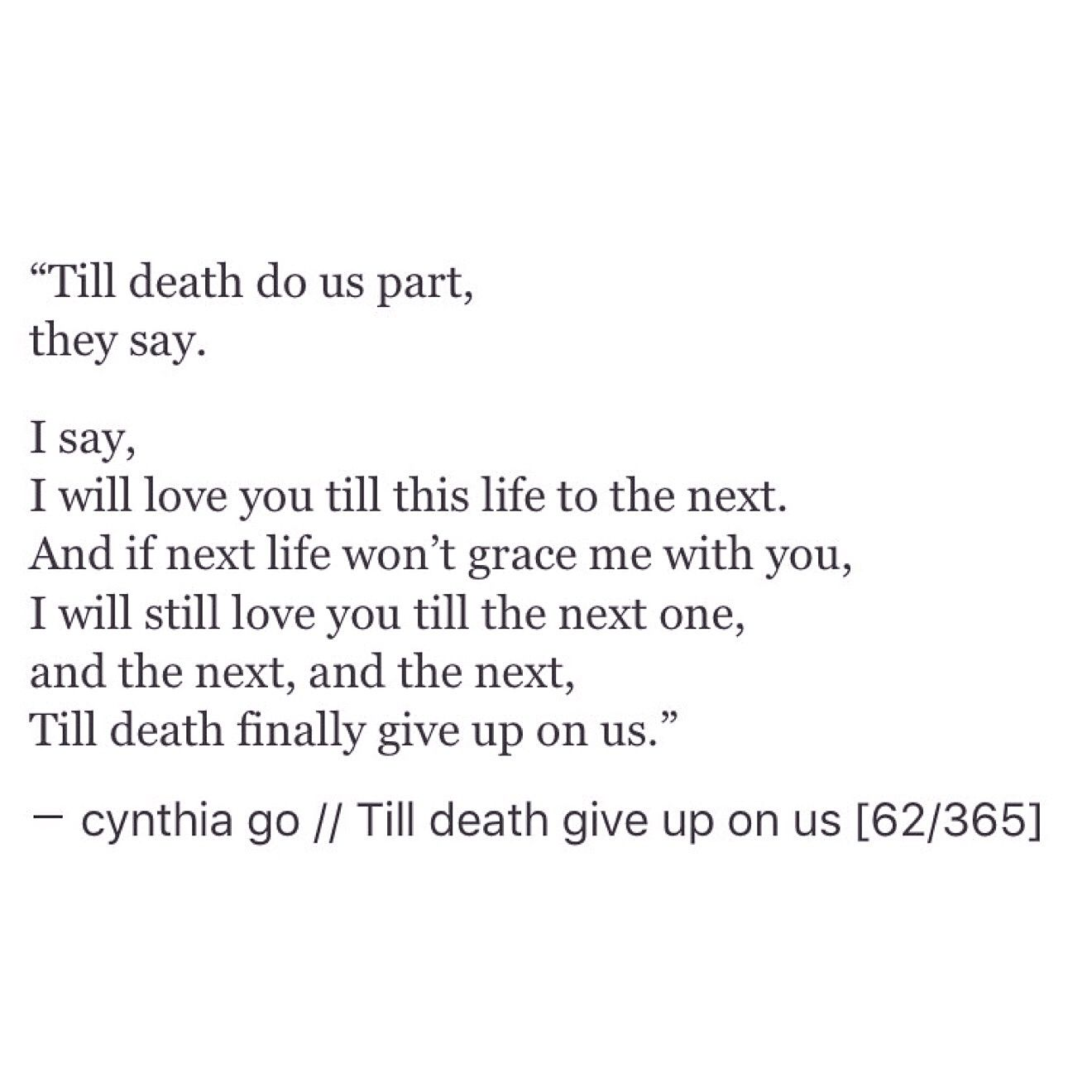Till Death Give Up On Us Poetic Love Quotes Quotes Love Poems