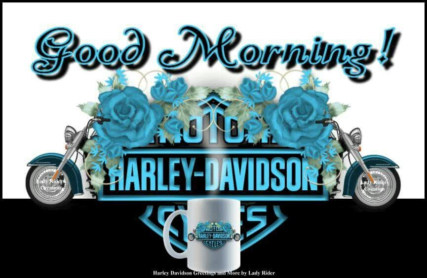 Pin By Lorri Talys On Hd Good Morning Harley Davidson Images Harley Davidson Wallpaper Harley Davidson Quotes