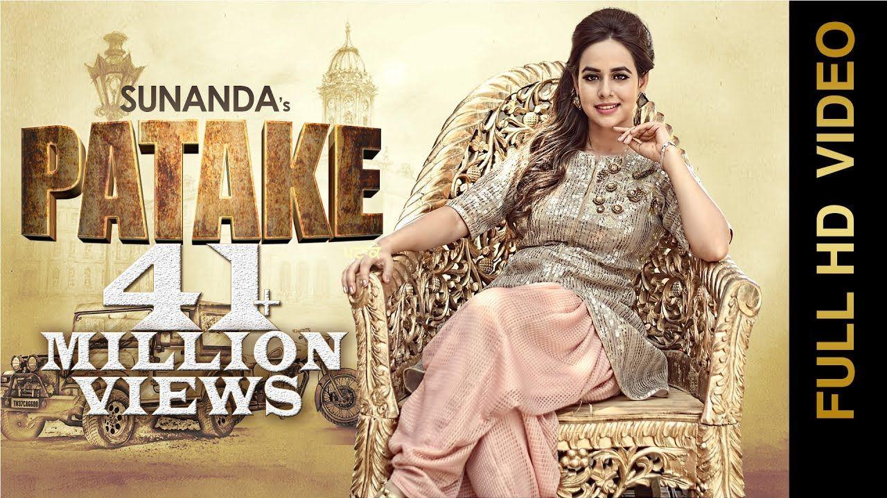 Patake Full Video Sunanda Sharma Latest Punjabi Songs 2016 Am Bollywood Music Videos Bollywood Music Movie Songs