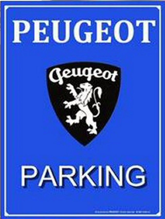 Peugeot parking only peugeot for Condition pour ouvrir un garage automobile