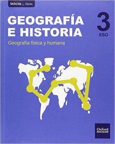 Geografía E Historia 3 Eso Oxford Educación Geografia E Historia Geografía Geografia Fisica Y Humana