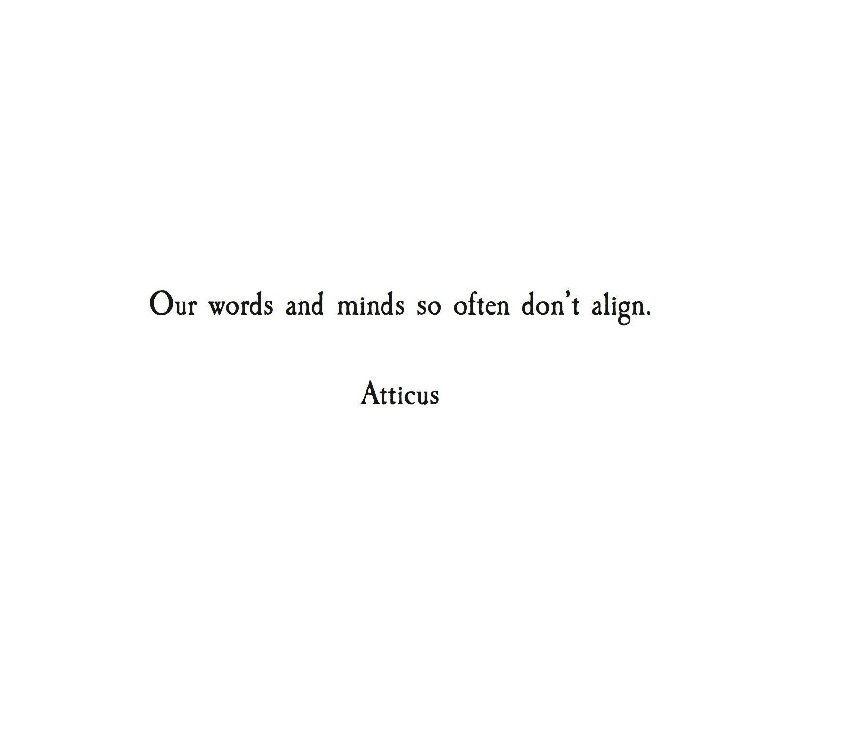 One Line Quotes Tumblr: 'Align' @atticuspoetry #atticuspoetry #atticus #poetry