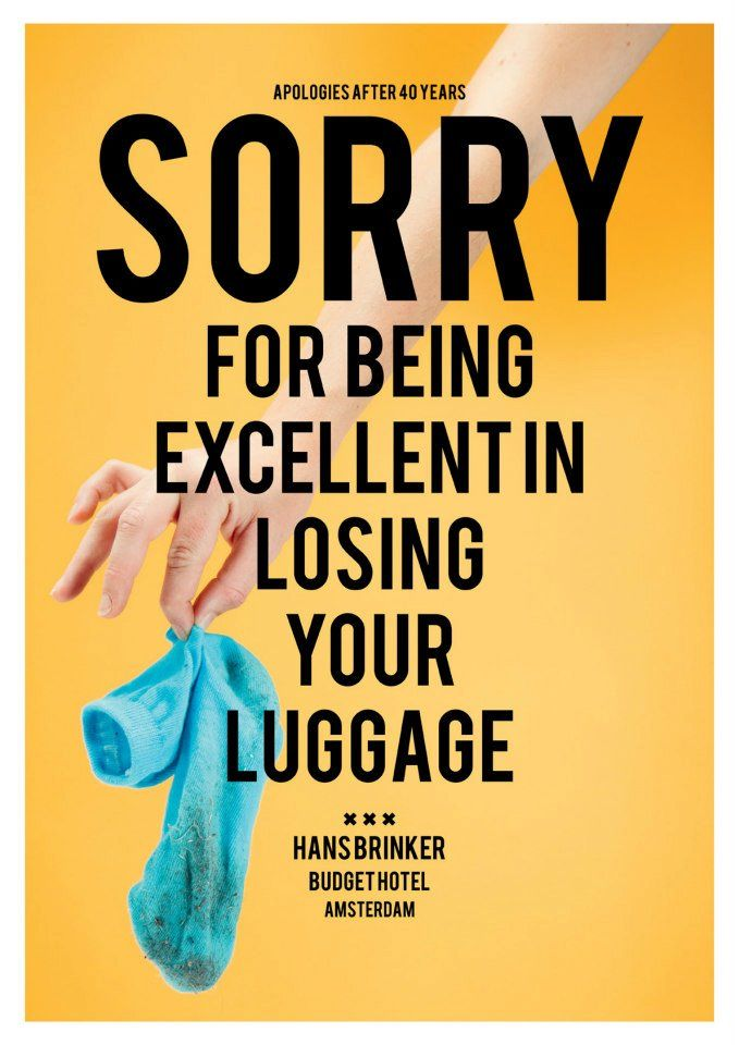 Sorry For Being Excellent In Losing Your Luggage Budgeting Print Ads Budget Hotel