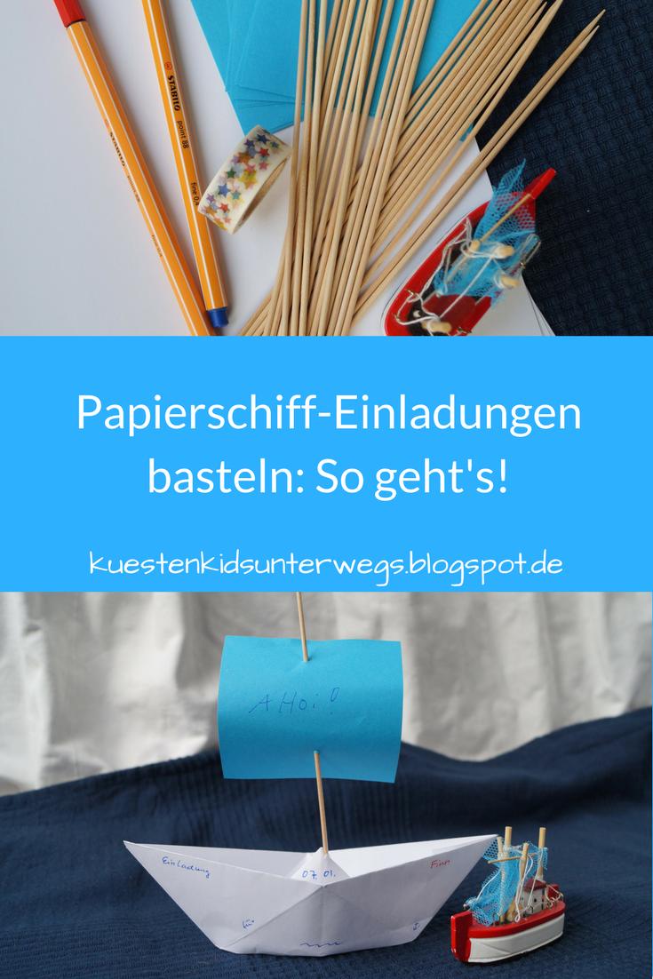 DIY: Papierschiff Einladungen Für Den Kindergeburtstag Basteln. Auf  Küstenkidsunterwegs Zeige Ich Euch In