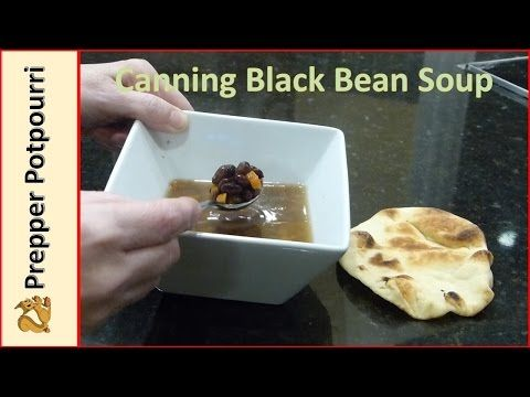 Canning Black Bean Soup - YouTube