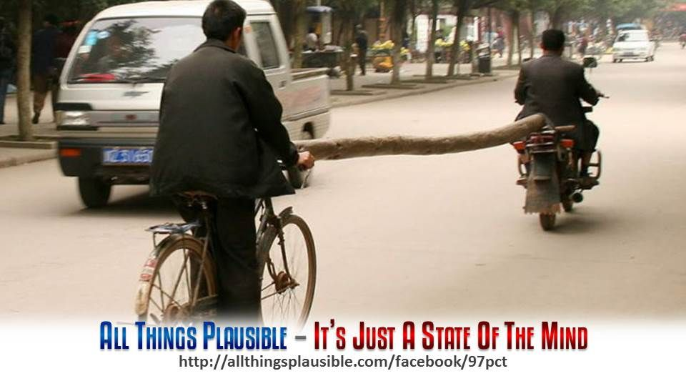 Seems Impossible? They Found A Way!    All Things Plausible - It's Just A State Of The Mind...