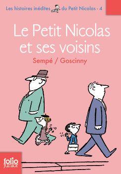 Le Petit Nicolas Et Ses Voisins Folio Junior Livres Pour Enfants Le Petit Nicolas Sempe Jean Jacques Sempe