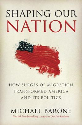 Shaping Our Nation by Michael Barone, Click to Start Reading eBook, It is often said that America has become culturally diverse only in the past quarter century. But fro