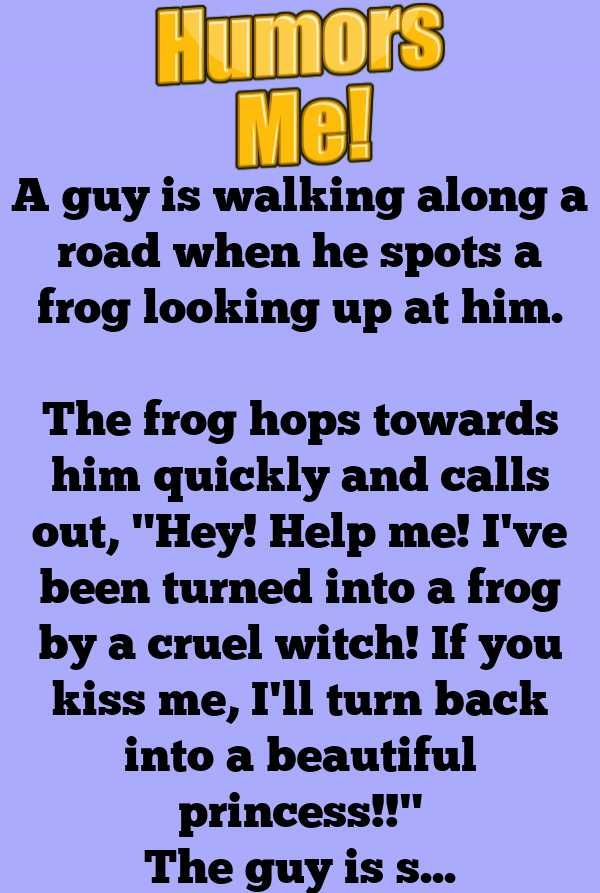 A Guy Is Walking Along A Road When He Spots A Frog Looking Up At Him Doctor Jokes Looking Up Funny Memes