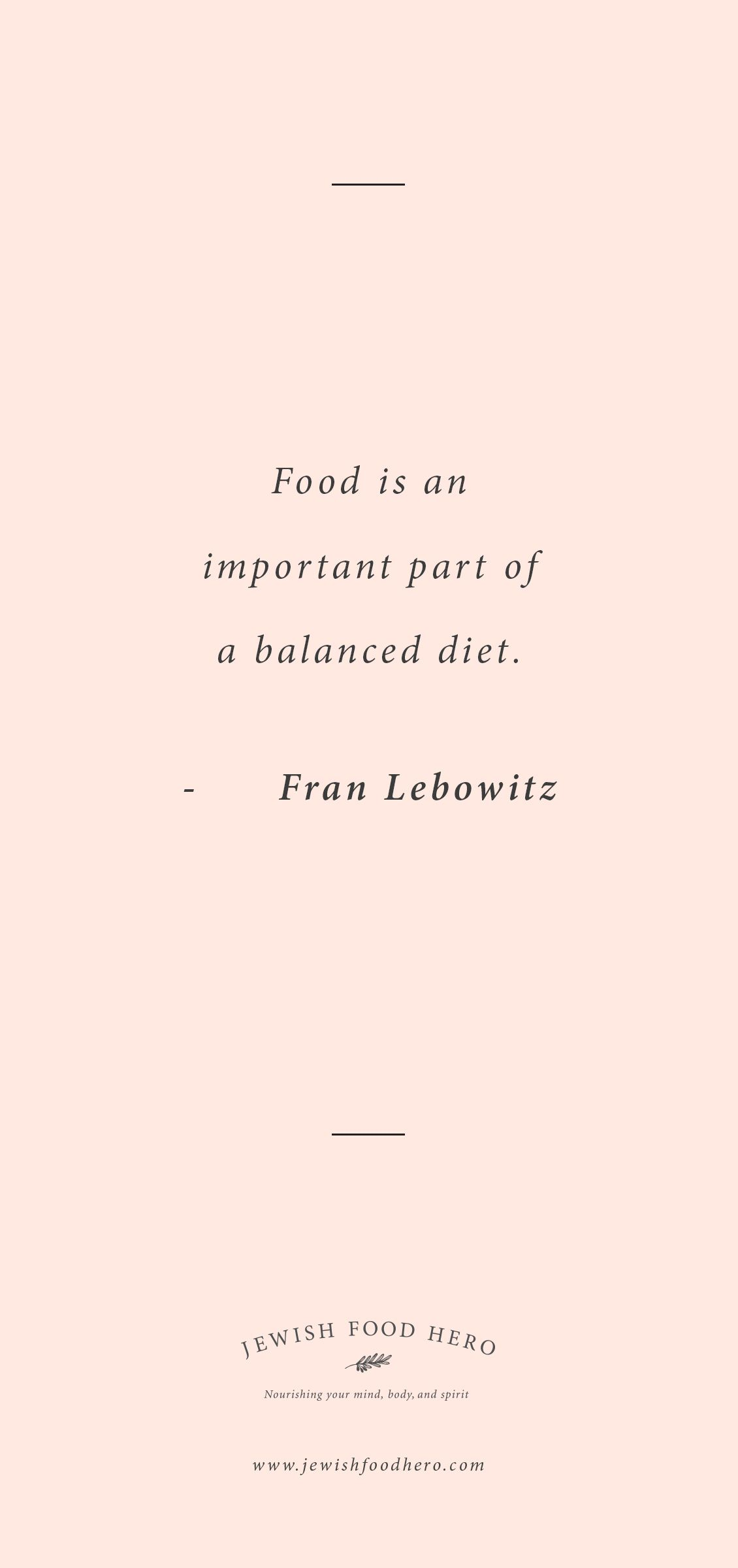 Finding Peace Quotes Fran Lebowitz Quote  From Jewish Food Hero  Pinterest  Finding