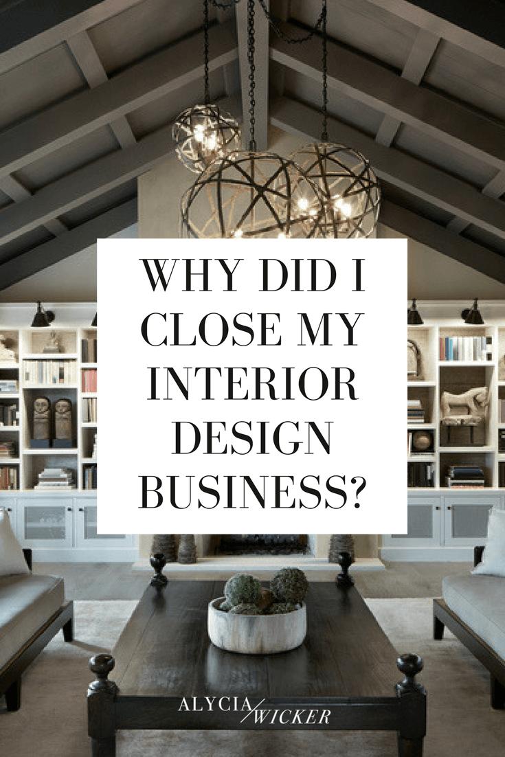 why did i close my interior design business alyciawicker com blog rh pinterest nz