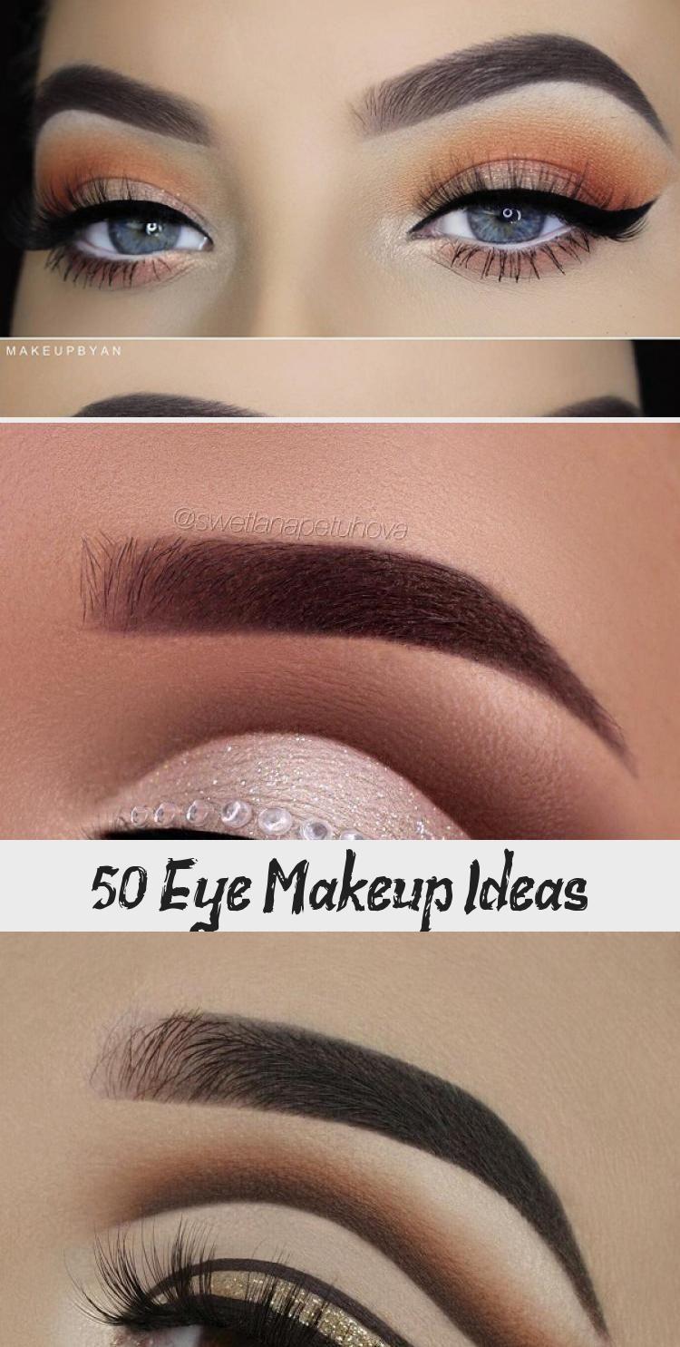 Photo of 50 Eye Makeup Ideas – Eye Makeup