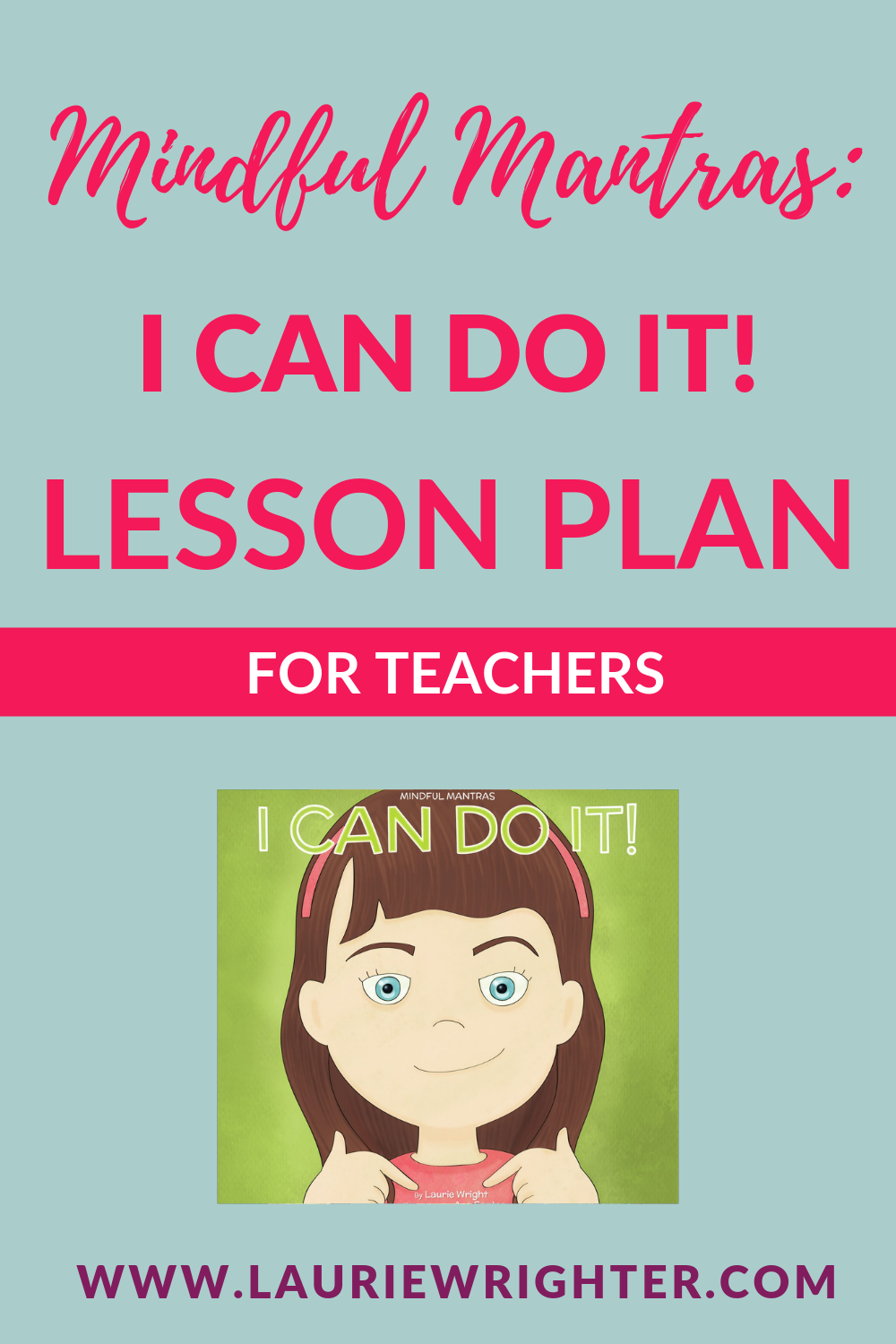 I Can Do It - Lesson Plan   Children's Books by Laurie