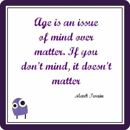 Funny Quotes About Age Google Search Age Difference Quotes Laughter Quotes Mark Twain Quotes