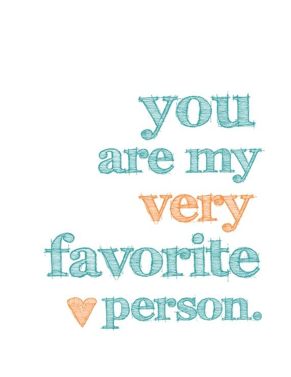 You Are My Very Favorite Person Wallpapers Disney Other Love