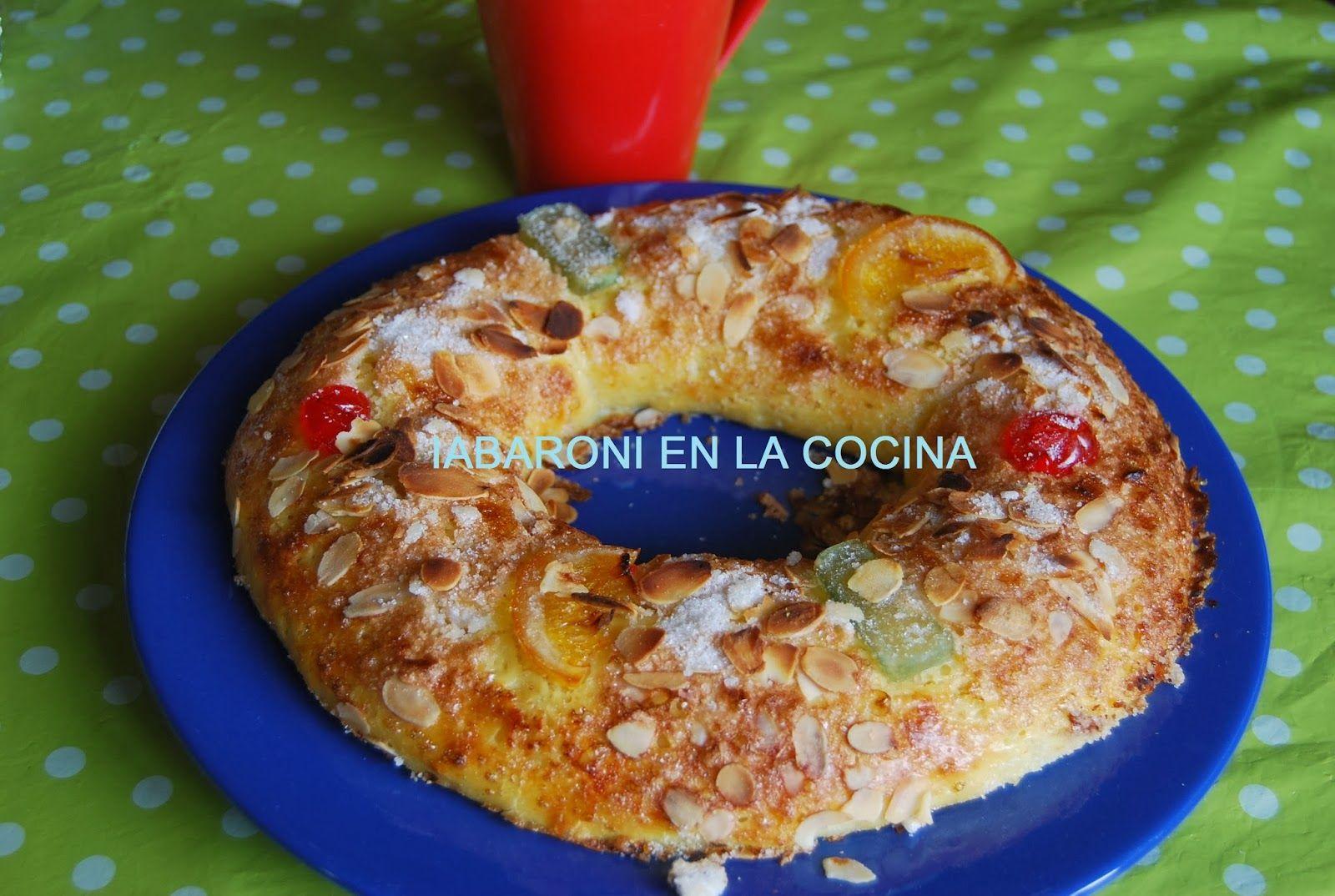 Iabaroni En La Cocina 3º Roscon De Reyes Sin Gluten Mix Pan Yuca Y Maizena Sin Gluten Recetas De Comida Roscón De Reyes