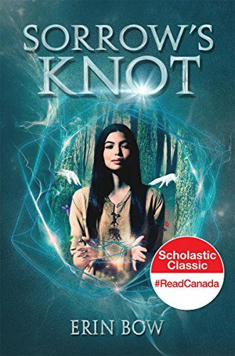 Sorrows Knot By Erin Bow Httpsamazondp0545166667ref