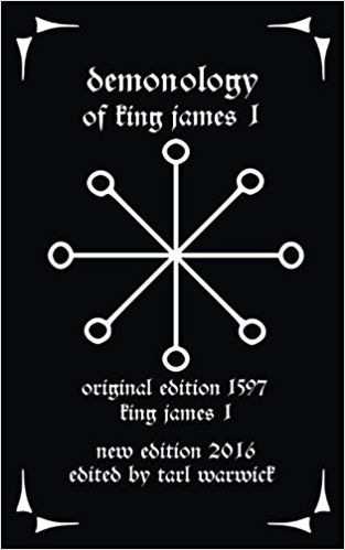 Demonology Of King James I King James I Tarl Warwick