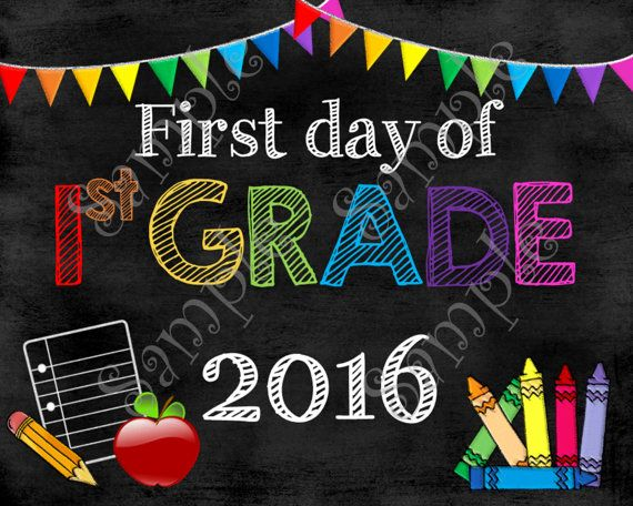 First Day of First Grade Sign, First Day of First Grade Poster, First Day of First Grade Chalkboard Sign, First Day of School Photo Prop
