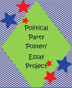 political party poster essay project political party students political party poster essay project