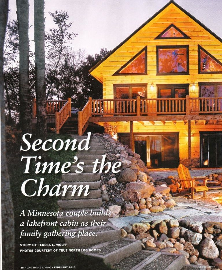 True North Log Homes Blog: Log Home Living   Second Timeu0027s The Charm