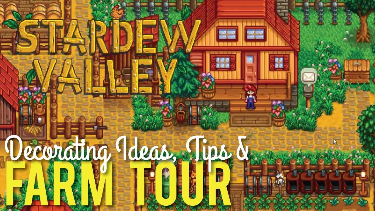 Stardew Valley Farm Tour & Decorating Tips. House ...