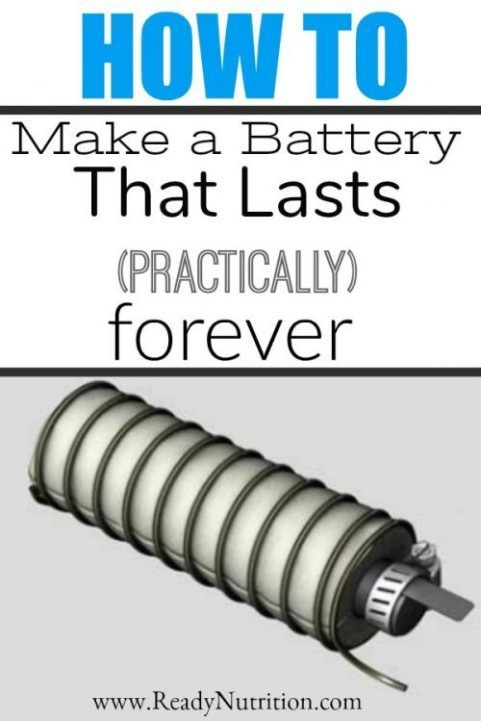 How to Make a Battery That Lasts (Practically) Forever #alternativeenergy