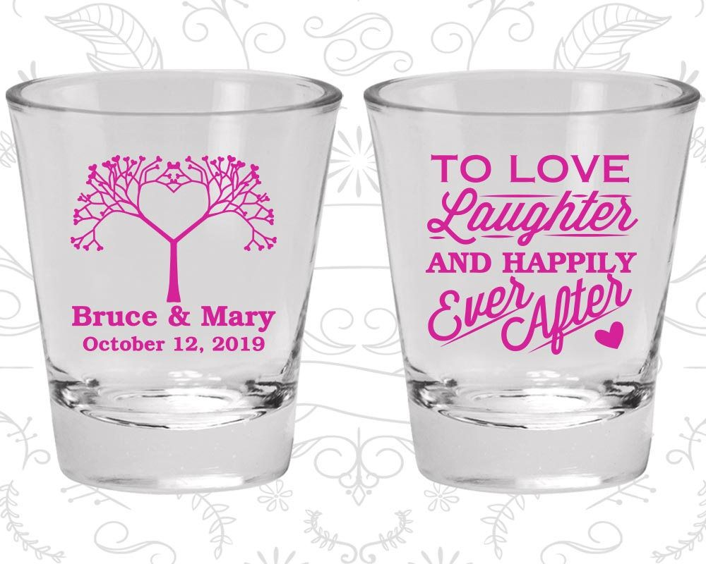 Love Laughter Happily Ever After, Cheap Shot Glasses, Love Tree ...