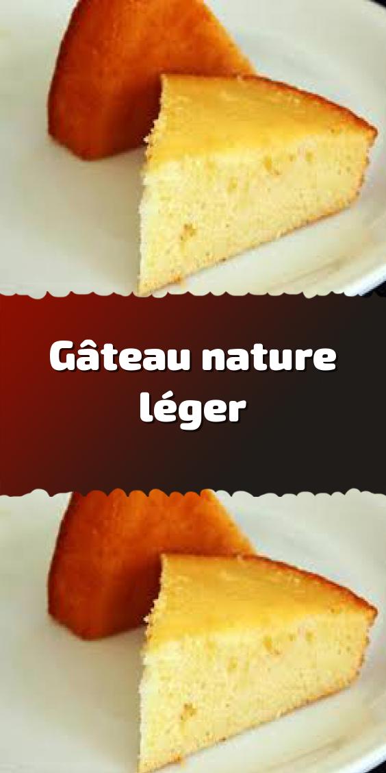 Gâteau Nature Léger Gâteau Yaourt Moelleux Gateau Nature Sans Yaourt Gâteau Nature