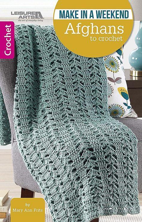 Make In A Weekend Afghans To Crochet Afghan Crochet