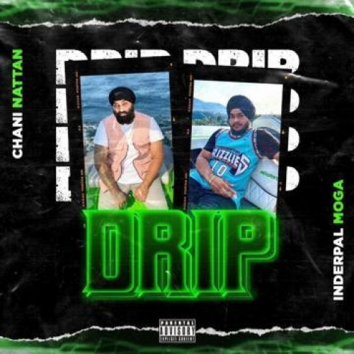 Drip (Inderpal Moga) song mp3 download - iPendu.Com in ...