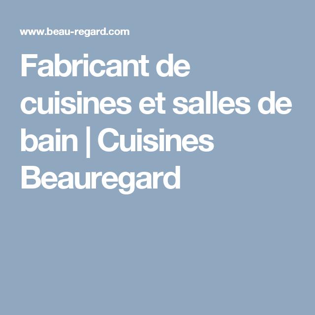 Fabricant de cuisines et salles de bain   Cuisines Beauregard