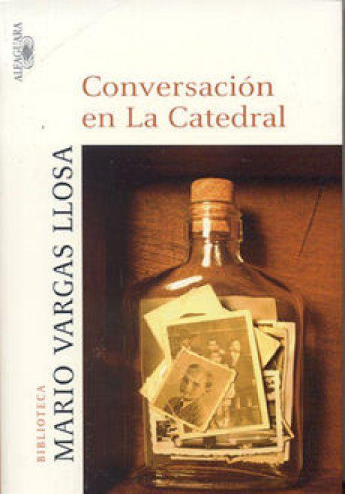 Mario Vargas Llosa, Conversación en La Catedral.