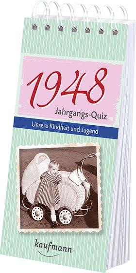 Jahrgangs Quiz 1948 Unsere Kindheit Und Jugend Interessantes
