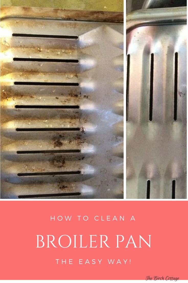 How To Clean A Broiler Pan The Easy Way Broiler Pan