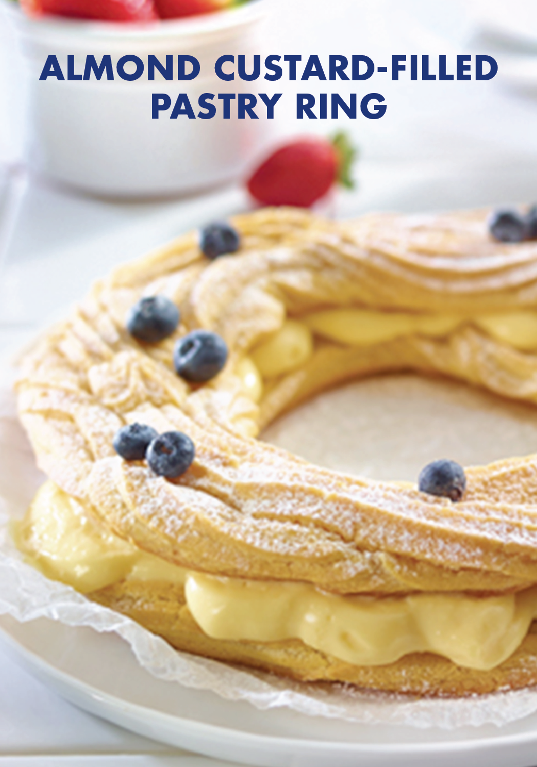Photo of Almond Custard-Filled Pastry Ring